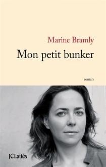 Mon petit bunker - MarineBramly