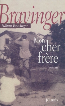 Mon cher frère - HakanBravinger