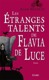 Les étranges talents de Flavia de Luce - AlanBradley