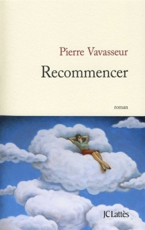Recommencer - PierreVavasseur