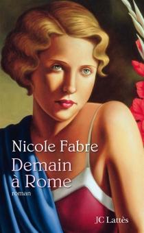 Demain à Rome - NicoleFabre