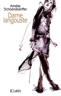 Dame langouste - AmélieSchoendoerffer