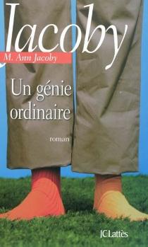 Un génie ordinaire - M. AnnJacoby