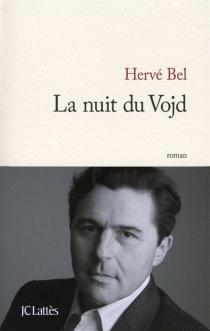 La nuit du Vojd - HervéBel
