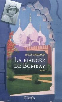 La fiancée de Bombay - JuliaGregson