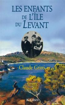 Les enfants de l'île du Levant - ClaudeGritti