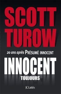 Innocent, toujours - ScottTurow