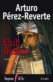Club Dumas - ArturoPérez-Reverte