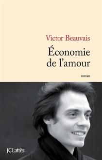 Economie de l'amour - VictorBeauvais