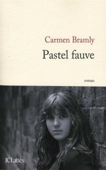 Pastel fauve - CarmenBramly