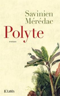 Polyte - SavinienMérédac