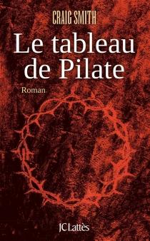 Le tableau de Pilate - CraigSmith