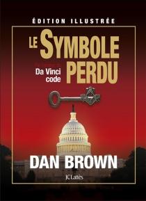 Le symbole perdu : édition illustrée - DanBrown