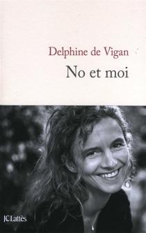 No et moi - Delphine deVigan