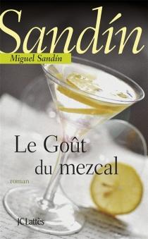 Le goût du mezcal - MiguelSandin