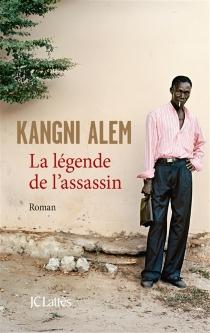 La légende de l'assassin - KangniAlem