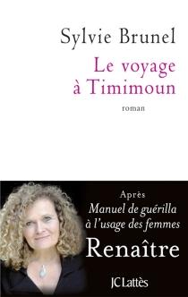 Le voyage à Timimoun - SylvieBrunel
