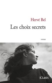 Les choix secrets - HervéBel