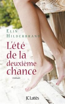 L'été de la deuxième chance - ElinHilderbrand