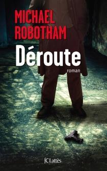 Déroute - MichaelRobotham