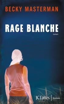 Rage blanche - BeckyMasterman
