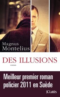 Des illusions - MagnusMontelius