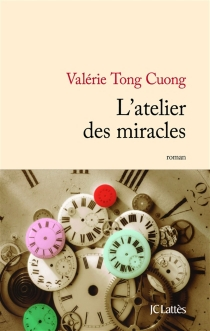L'atelier des miracles - ValérieTong Cuong
