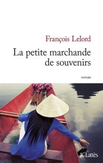 La petite marchande de souvenirs - FrançoisLelord