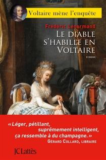 Voltaire mène l'enquête - FrédéricLenormand