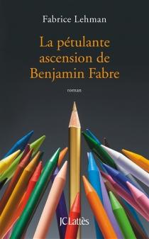 La pétulante ascension de Benjamin Fabre - FabriceLehman