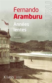 Années lentes - FernandoAramburu