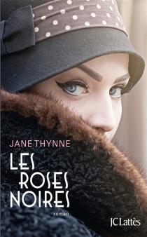 Les roses noires - JaneThynne