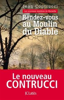 Les nouveaux mystères de Marseille - JeanContrucci