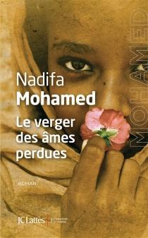 Le verger des âmes perdues - NadifaMohamed