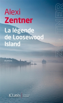 La légende de Loosewood Island - AlexiZentner