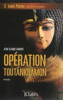 Louis Poirier, détective du passé - Jean-ClaudeLaurent