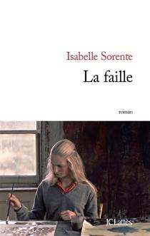 La faille - IsabelleSorente