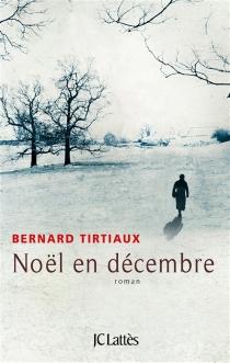 Noël en décembre - BernardTirtiaux