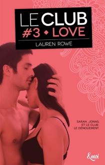 Le Club - LaurenRowe