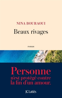 Beaux rivages - NinaBouraoui