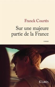 Sur une majeure partie de la France - FranckCourtès