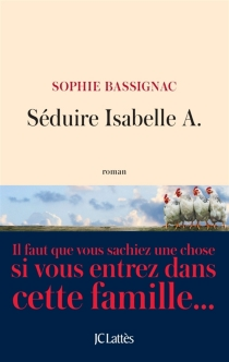 Séduire Isabelle A. - SophieBassignac