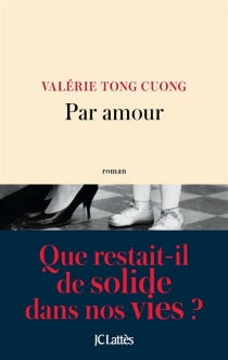 Par amour - ValérieTong Cuong