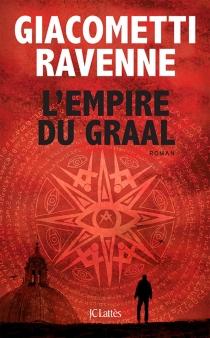 L'empire du Graal - ÉricGiacometti