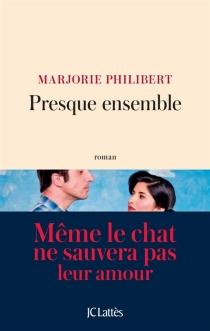 Presque ensemble - MarjoriePhilibert