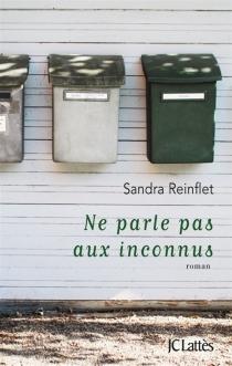 Ne parle pas aux inconnus - SandraReinflet