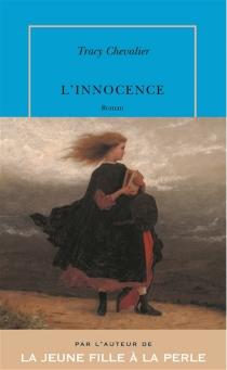 L'innocence - TracyChevalier