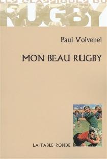 Mon beau rugby - PaulVoivenel