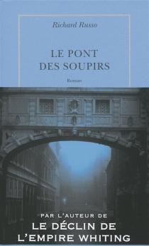 Le pont des soupirs - RichardRusso