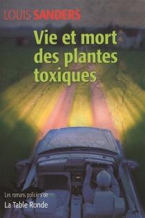 Vie et mort des plantes toxiques - LouisSanders